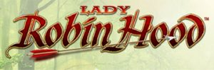Play For Free Lady Robin Hood Slot Machine Online
